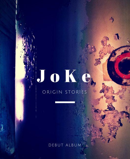JoKe_Origin Stories